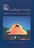 Ecovillage living : restoring the earth and her... by  Hildur Jackson
