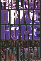 The long drive home : a novel