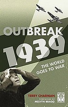 Outbreak - 1939 : the world goes to war