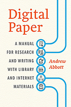 Digital paper : a manual for research and writing with library and internet materials
