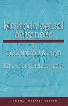 Methodological advances in cross-national surveys of educational achievement