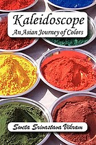 Kaleidoscope : an Asian journey of colors, a chapbook of poetry