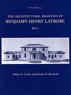 The architectural drawings of Benjamin Henry Latrobe