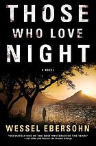Those Who Love Night.
