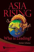 Asia rising : who is leading?