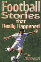 Football stories that really happened.