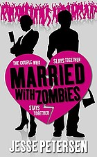 Married with zombies : book 1 of living with the dead