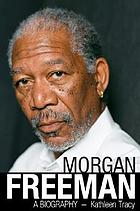 Morgan Freeman : a biography