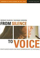 From silence to voice : what nurses know and must communicate to the public