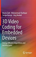 3D video coding for embedded devices : energy efficient algorithms and architectures