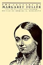 The letters of Margaret Fuller