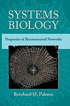 Systems biology : properties of reconstructed networks