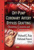 Off-pump coronary artery bypass grafting. Outcomes, concerns and controversies