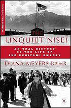 The unquiet Nisei : an oral history of the life of Sue Kunitomi Embrey