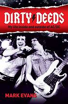 Dirty deeds : my life inside and outside of AC/DC