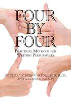 Four by four : practical methods for writing persuasively