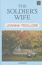 The soldier's wife : / a novel