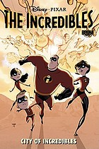 The incredibles. City of incredibles