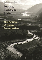 People, plants, and justice : the politics of nature conservation