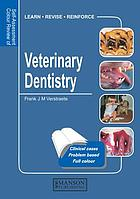 Veterinary Dentistry : Self Assessment Colour Review.