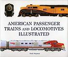 American passenger trains and locomotives illustrated