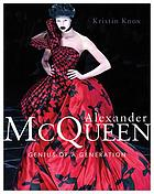 Alexander McQueen : genius of a generation