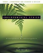 Environmental ethics : divergence and convergence