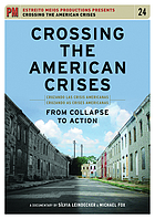 Crossing the American crises : from collapse to action