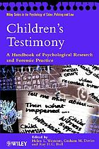 Children's testimony : a handbook of psychological research and forensic practice