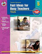 Fast ideas for busy teachers : math, grade 5