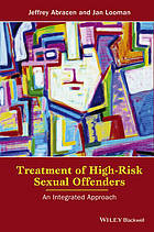 Treatment of high-risk sexual offenders : an integrated approach