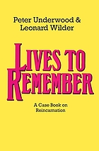 Lives to remember : a case book on reincarnation