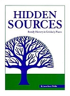Hidden sources : family history in unlikely places