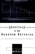Achilles in the quantum universe : the definitive history of infinity