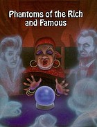 Phantoms of the rich and famous