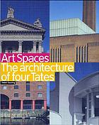 Art spaces : the architecture of four Tates