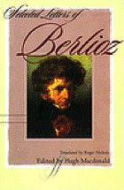 Selected letters of Berlioz