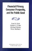 Financial Privacy, Consumer Prosperity, and the Public Good.