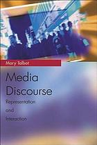 Media discourse : representation and interaction