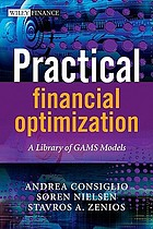 Practical financial optimization : a library of GAMS models