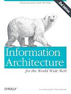 Information architecture for the World Wide Web : Includes index