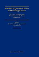 Handbook of quantitative science and technology research : the use of publication and patent statistics in studies of S & T systems