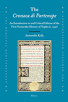 The cronaca di Partenope : an introduction to and critical edition of the first vernacular history of Naples (c. 1350)