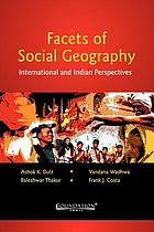 Facets of social geography : International and Indian perspectives