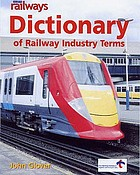 Modern railways dictionary of railway industry terms
