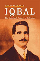 Iqbal : the spiritual father of Pakistan