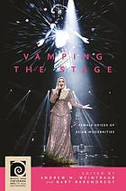 Vamping the stage : female voices of Asian modernities