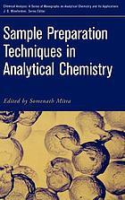 Sample preparation techniques in analytical chemistry
