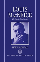 Louis MacNeice : the poet in his contexts