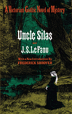 Uncle Silas; a tale of Bartram-Haugh.